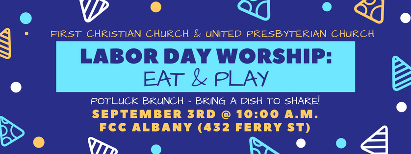 Labor Day Worship: Eat & Play